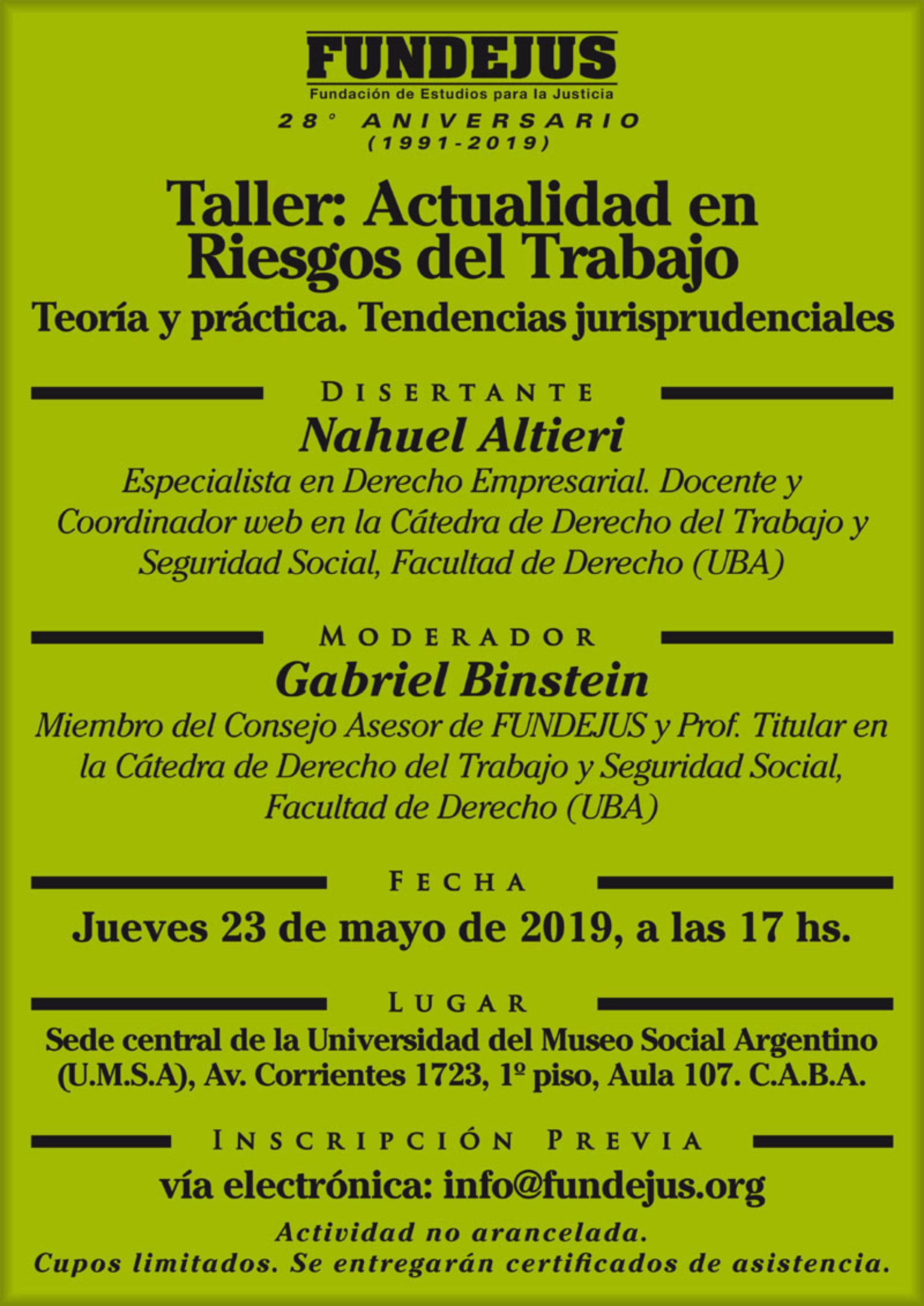 TALLER: ACTUALIDAD EN RIESGOS DEL TRABAJO. Teoría y práctica. Tendencias jurisprudenciales.