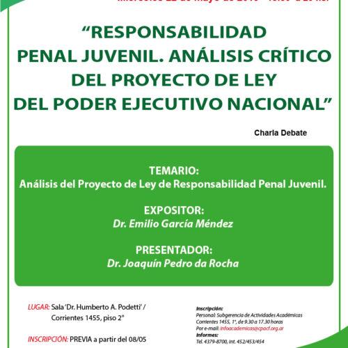 """Charla Debate """"Responsabilidad Penal Juvenil. Análisis Crítico del Proyecto de Ley del Poder Ejecutivo Nacional"""""""