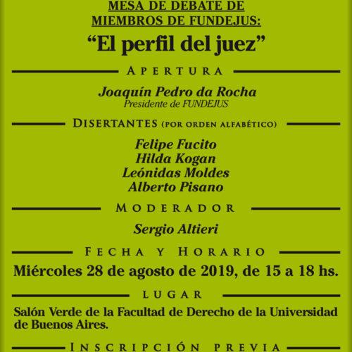 MESA DE DEBATE DE MIEMBROS DE FUNDEJUS: «El perfil del Juez»