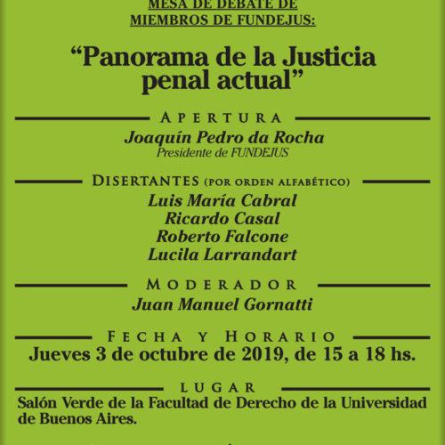 MESA DE DEBATE DE MIEMBROS DE FUNDEJUS: «Panorama de la Justicia penal actual».