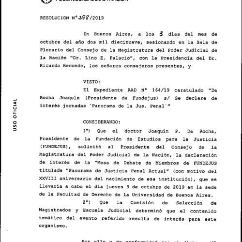 Mesa de Debate «Panorama de la Justicia penal actual»: Declaración de interés del Consejo de la Magistratura de la Nación.