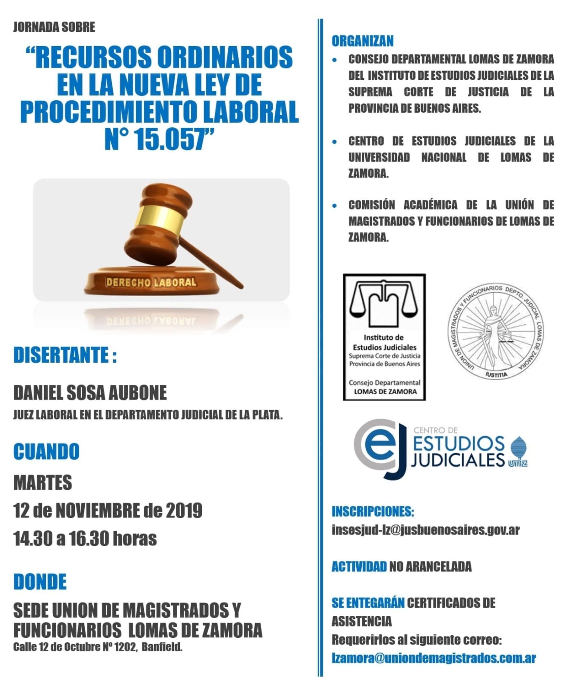JORNADA sobre: «RECURSOS ORDINARIOS EN LA NUEVA LEY DE PROCEDIMIENTO LABORAL Nº 15.057»