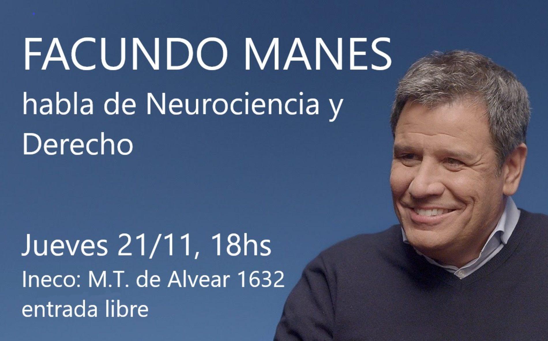 Facundo Manes Habla de Neurociencia y Derecho junto a Daniel Pastor y María Roca.