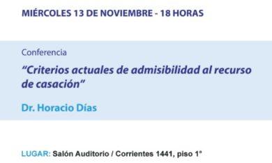 Ciclo de Conferencias: CRITERIOS ACTUALES DE ADMISIBILIDAD AL RECURSO DE CASACIÓN