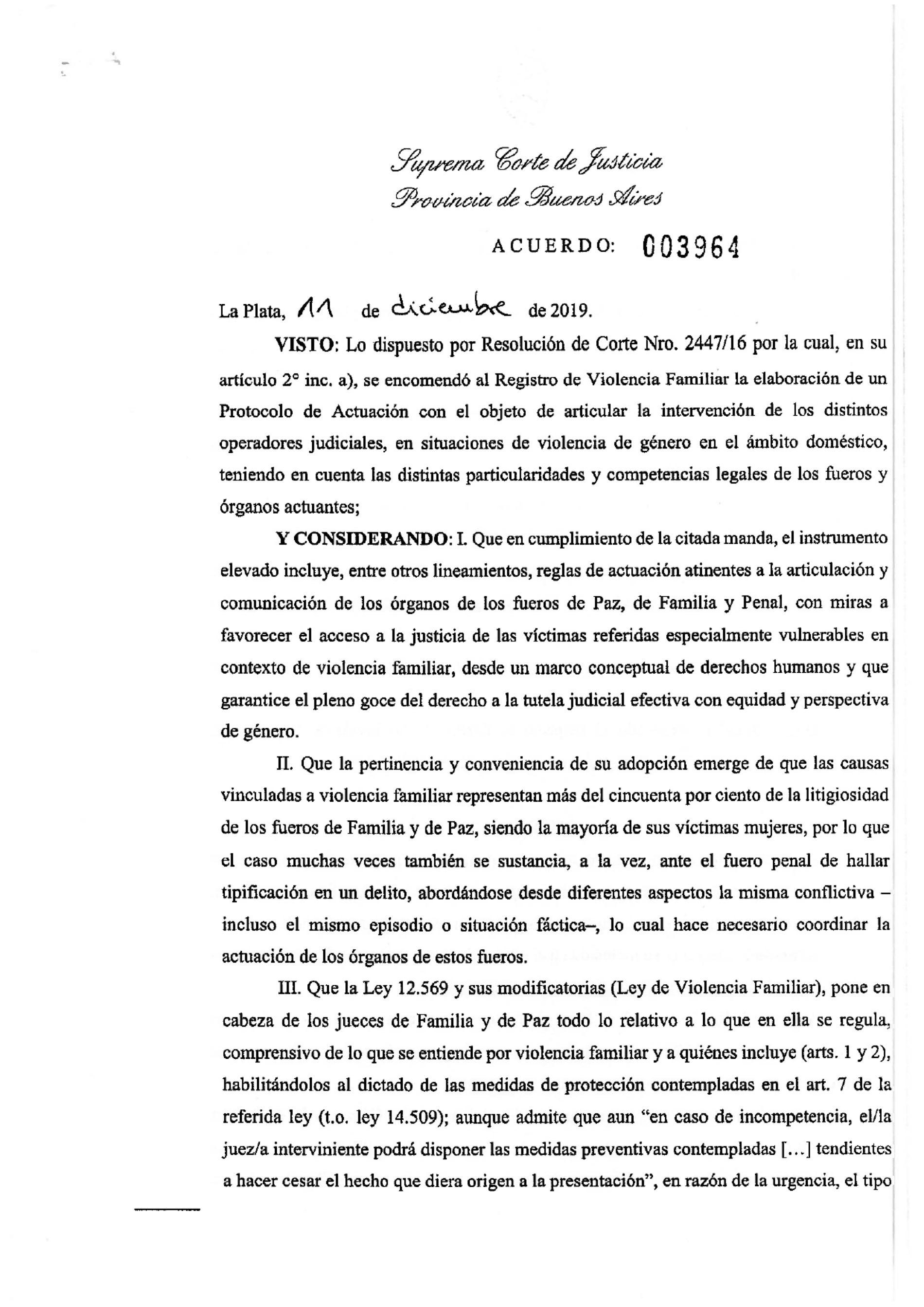 Nuevo procedimiento de intervención de organismos judiciales en procesos que se inicien a consecuencia de denuncia de violencia familiar.