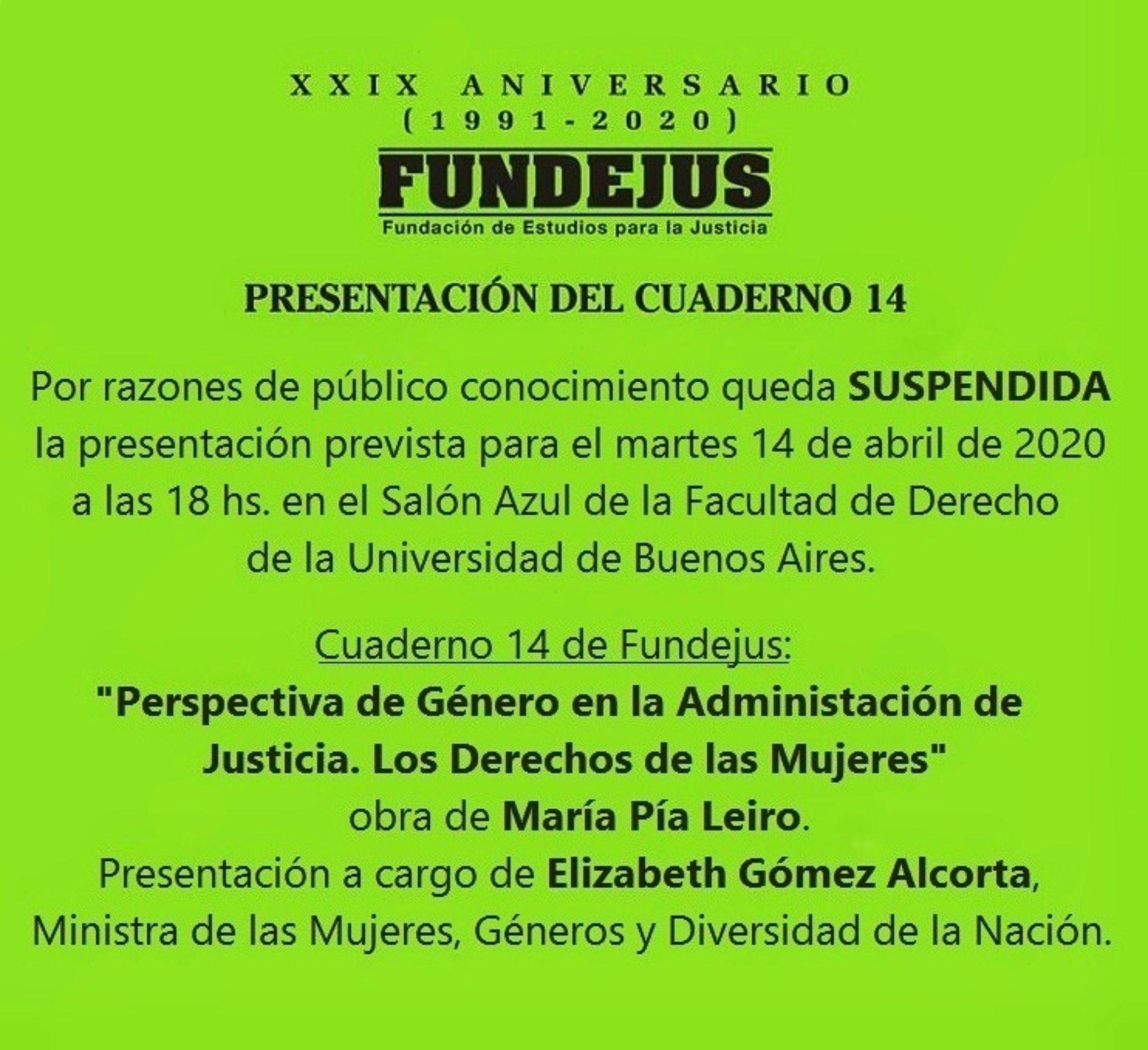 AVISO DE SUSPENSIÓN – Presentación del cuaderno 14 de Fundejus prevista para el Martes 14 de abril del 2020.