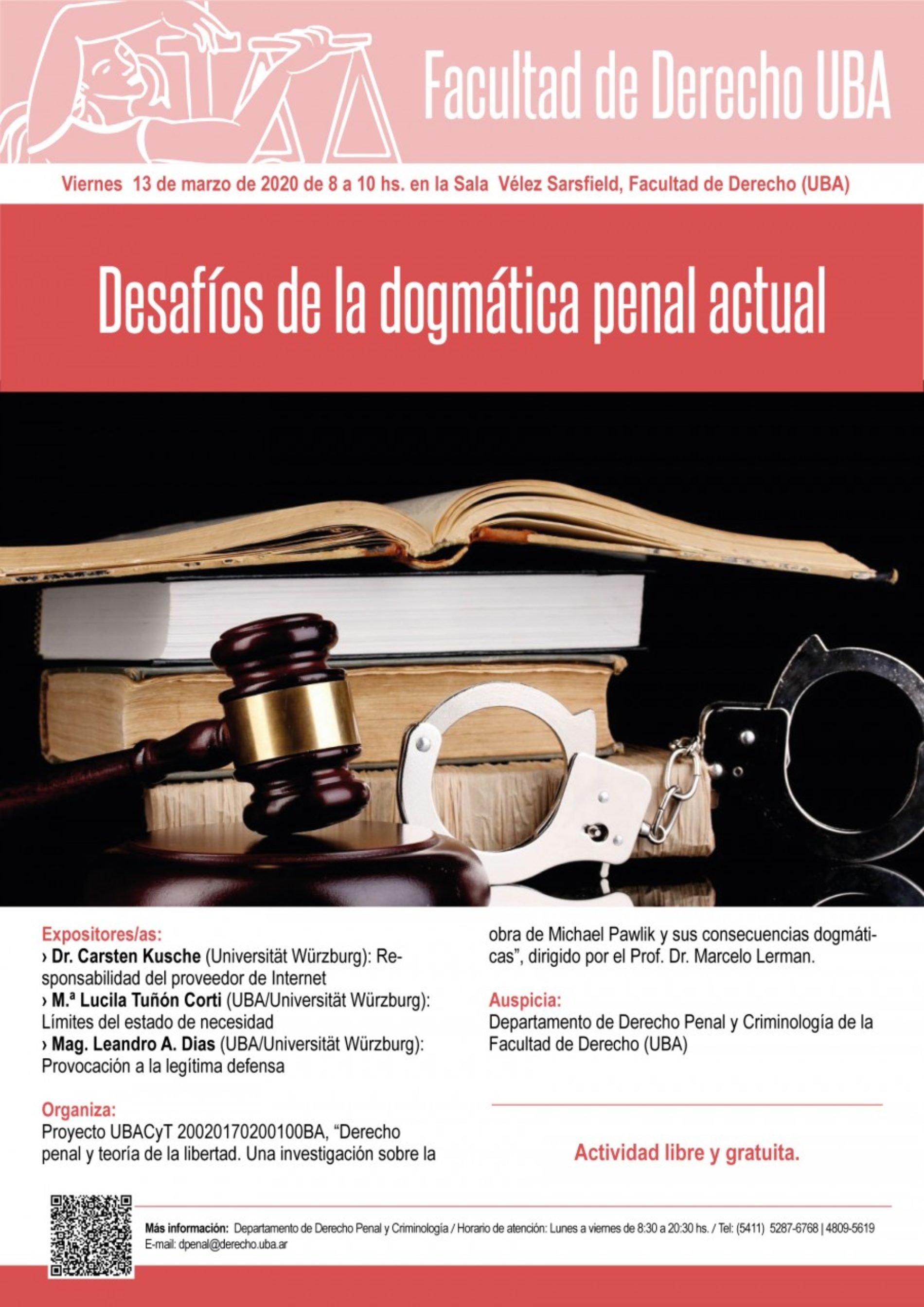 «Desafíos de la dogmática penal actual»