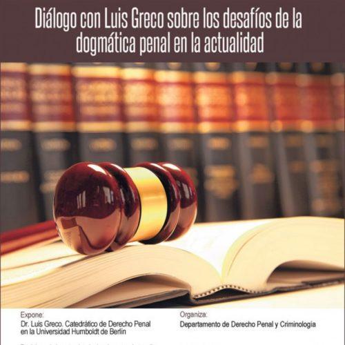 Diálogo con Luis Greco sobre los desafíos de la dogmática penal en la actualidad.