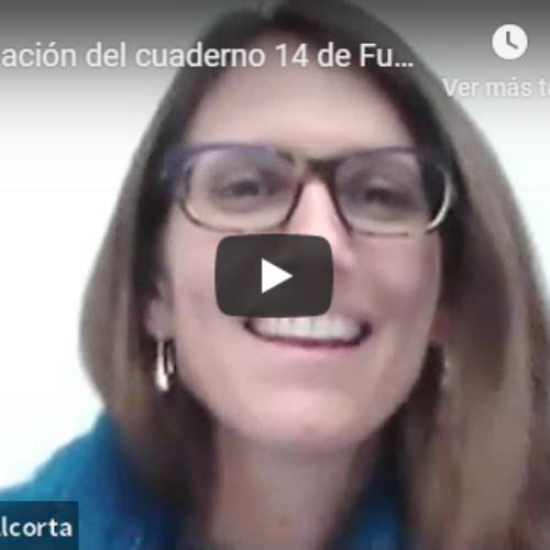 PRESENTACIÓN DEL CUADERNO 14 DE FUNDEJUS. TRANSMITIDA A TRAVÉS DE LA PLATAFORMA ZOOM.