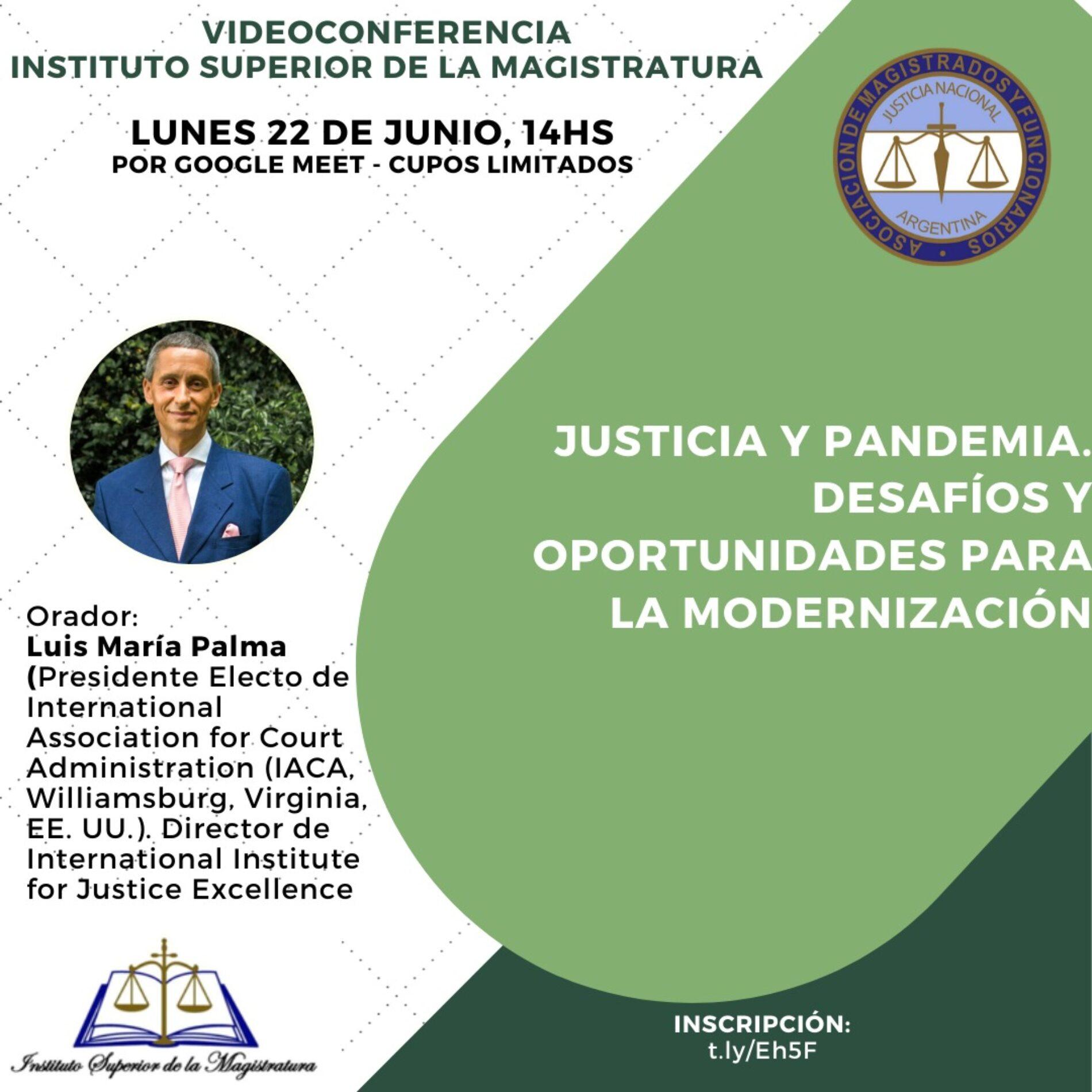 Videoconferencia «Justicia y pandemia. Desafíos y oportunidades para la modernización.»