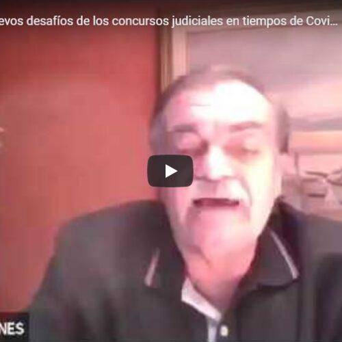 Jornada: «Los nuevos desafíos de los concursos judiciales en tiempos de Covid 19»