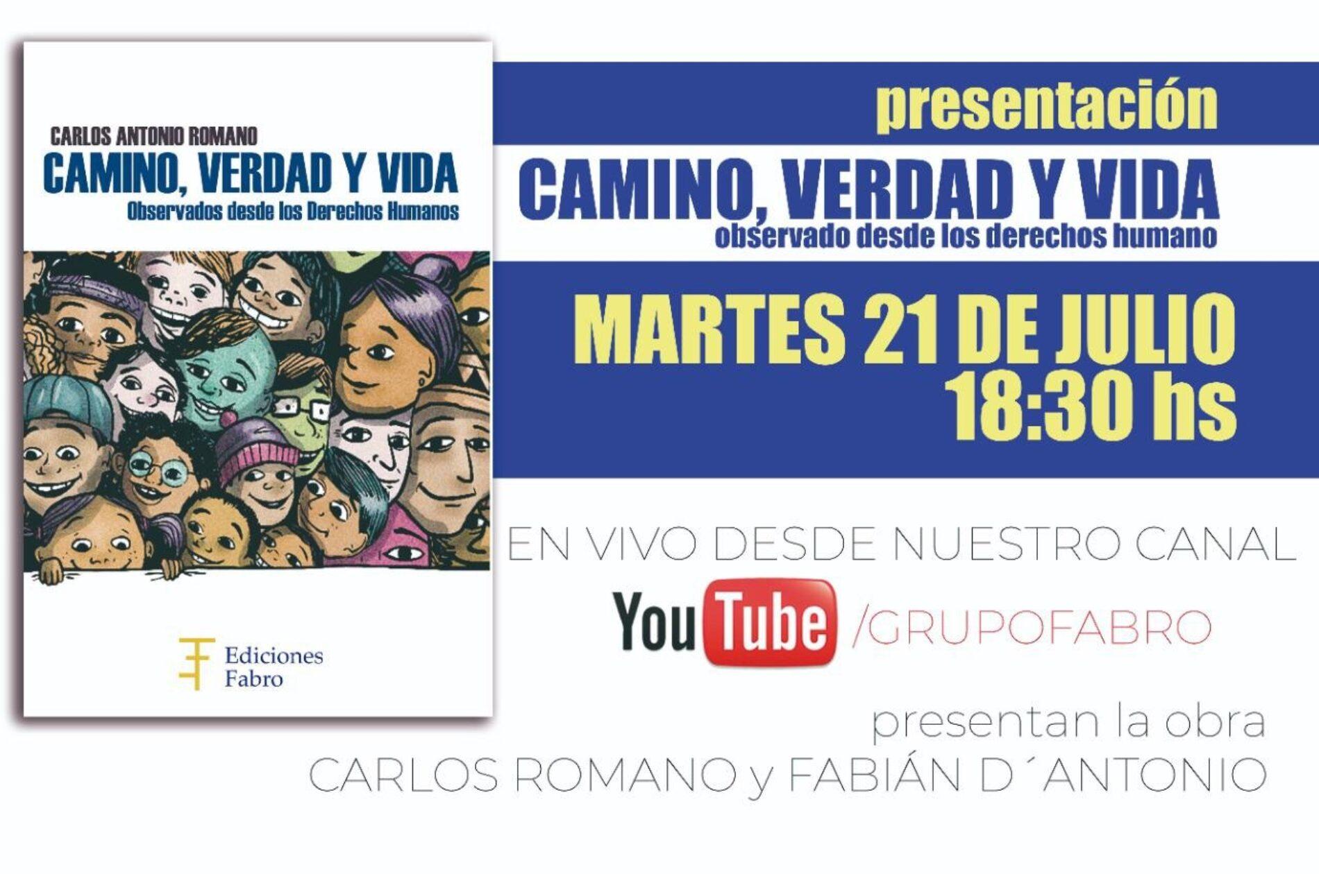 Presentación «CAMINO, VERDAD Y VIDA. Observados desde los Derechos Humanos»