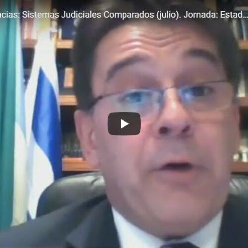 Primera jornada del Ciclo de conferencias de Sistemas Judiciales Comparados -julio 2020-. Tema: Estado de Israel.