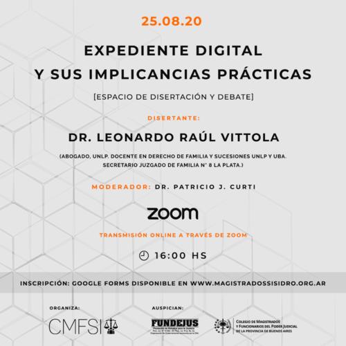 """JORNADA """"EXPEDIENTE DIGITAL Y SUS IMPLICANCIAS PRÁCTICAS"""". Organiza CMFSI"""