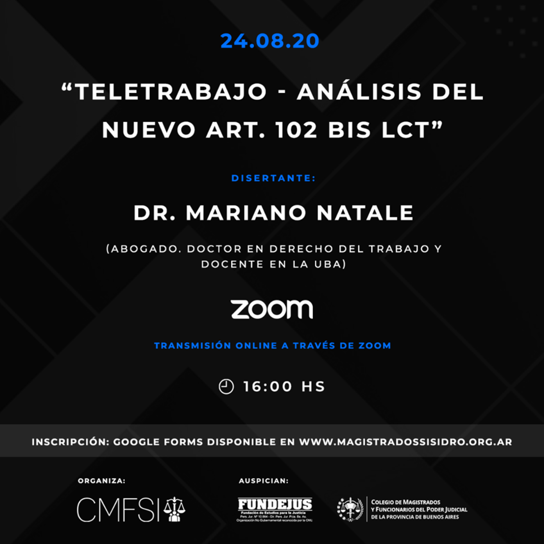 """Jornada """"TELETRABAJO – ANÁLISIS DEL NUEVO ART. 102 BIS. LCT"""". Organiza CMFSI."""