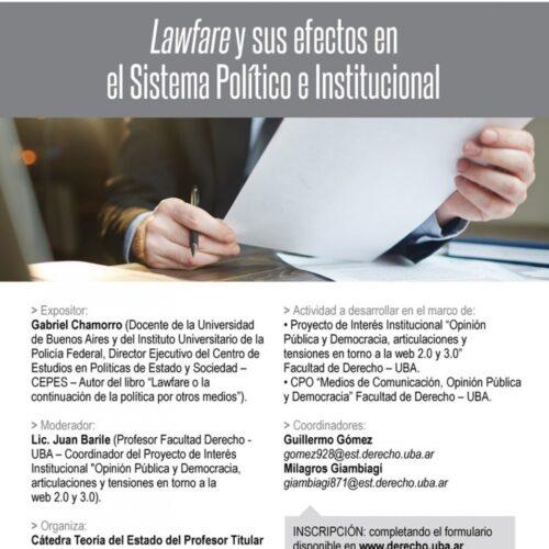 Lawfare y sus efectos en el Sistema Político e Institucional