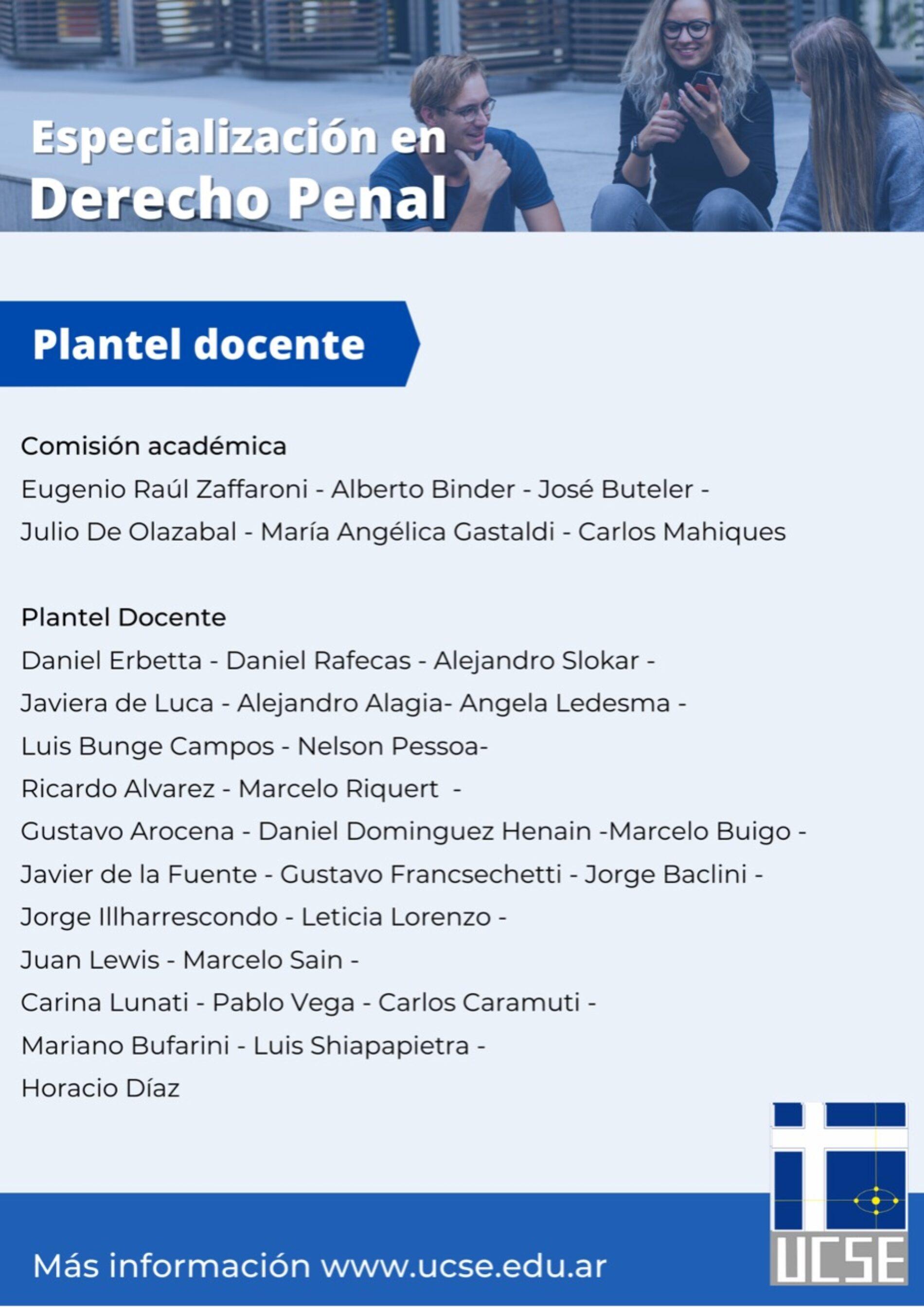 Especialización en Derecho Penal. U.C.S.E -sede Buenos Aires-.