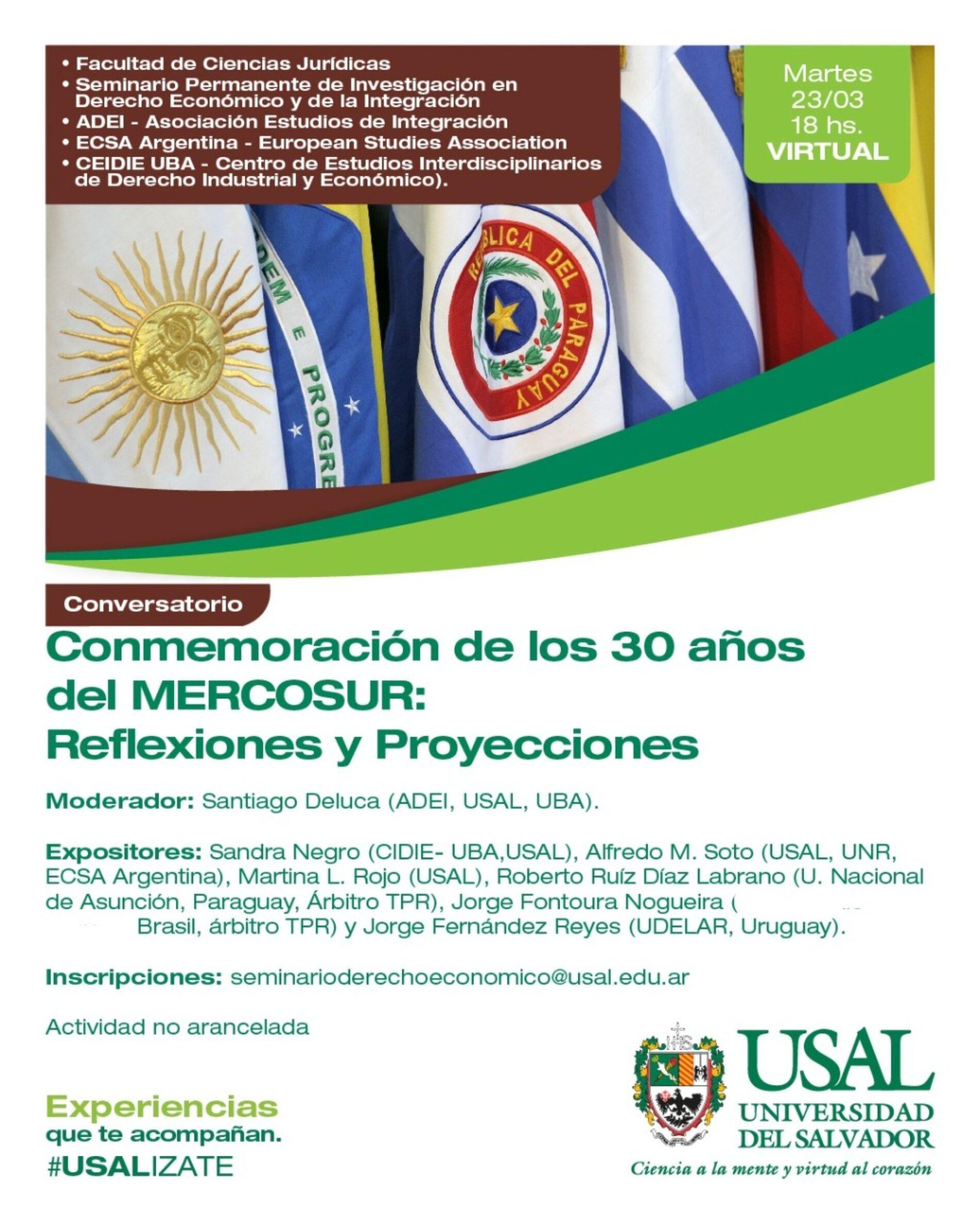 Conmemoración de los 30 Años del Mercosur: Reflexiones y Proyecciones.