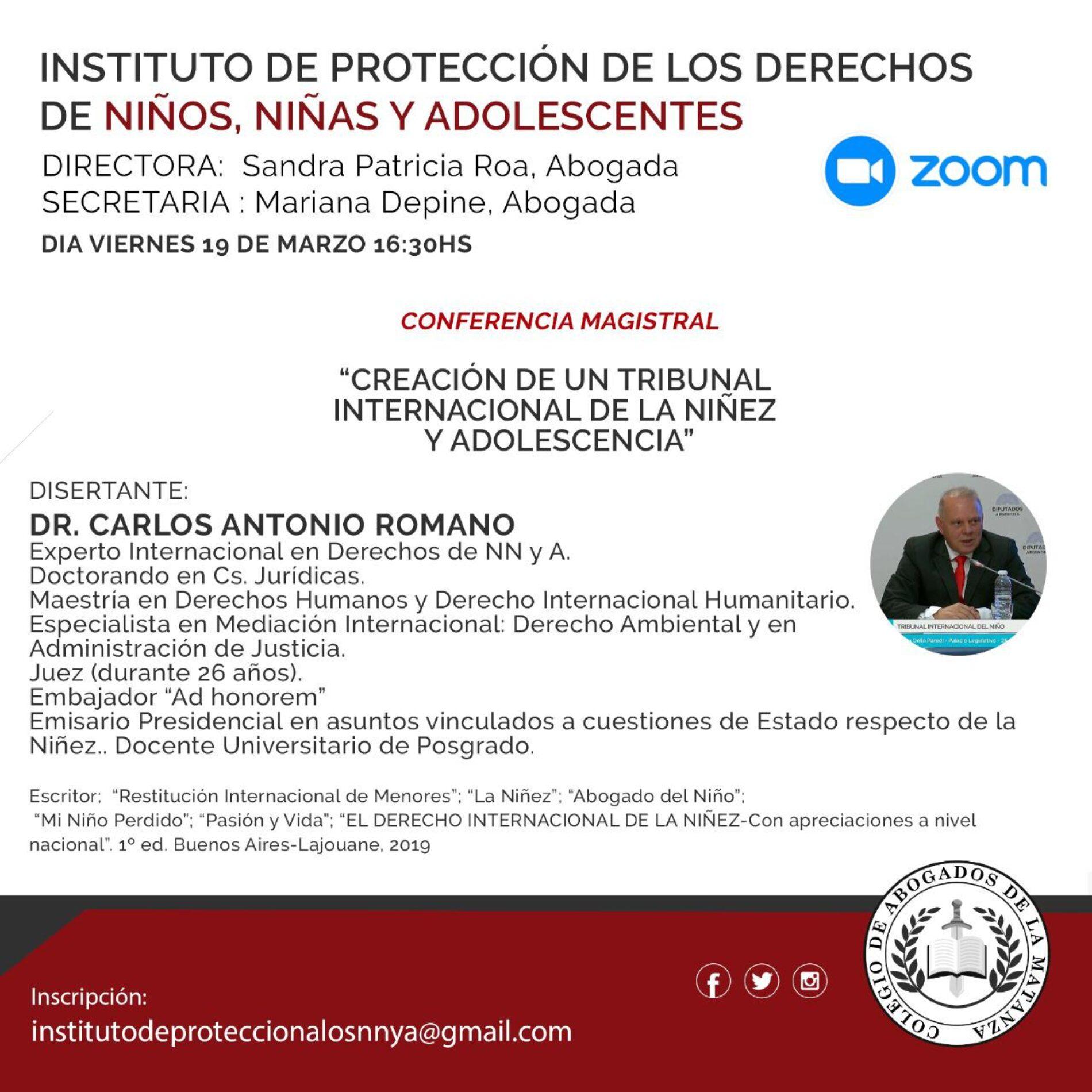 Conferencia magistral: «CREACIÓN DE UN TRIBUNAL INTERNACIONAL DE LA NIÑEZ Y ADOLESCENCIA».