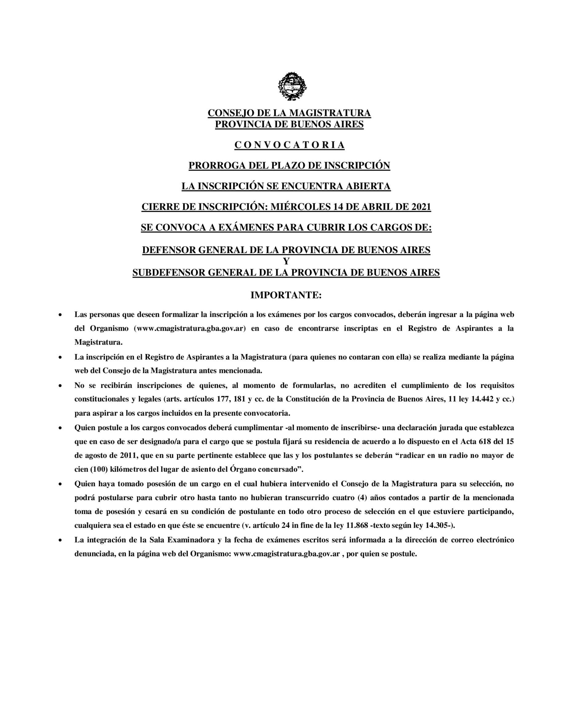 Información del Consejo de la Magistratura Bonaerense: prórroga de inscripción convocatoria Nro. 1