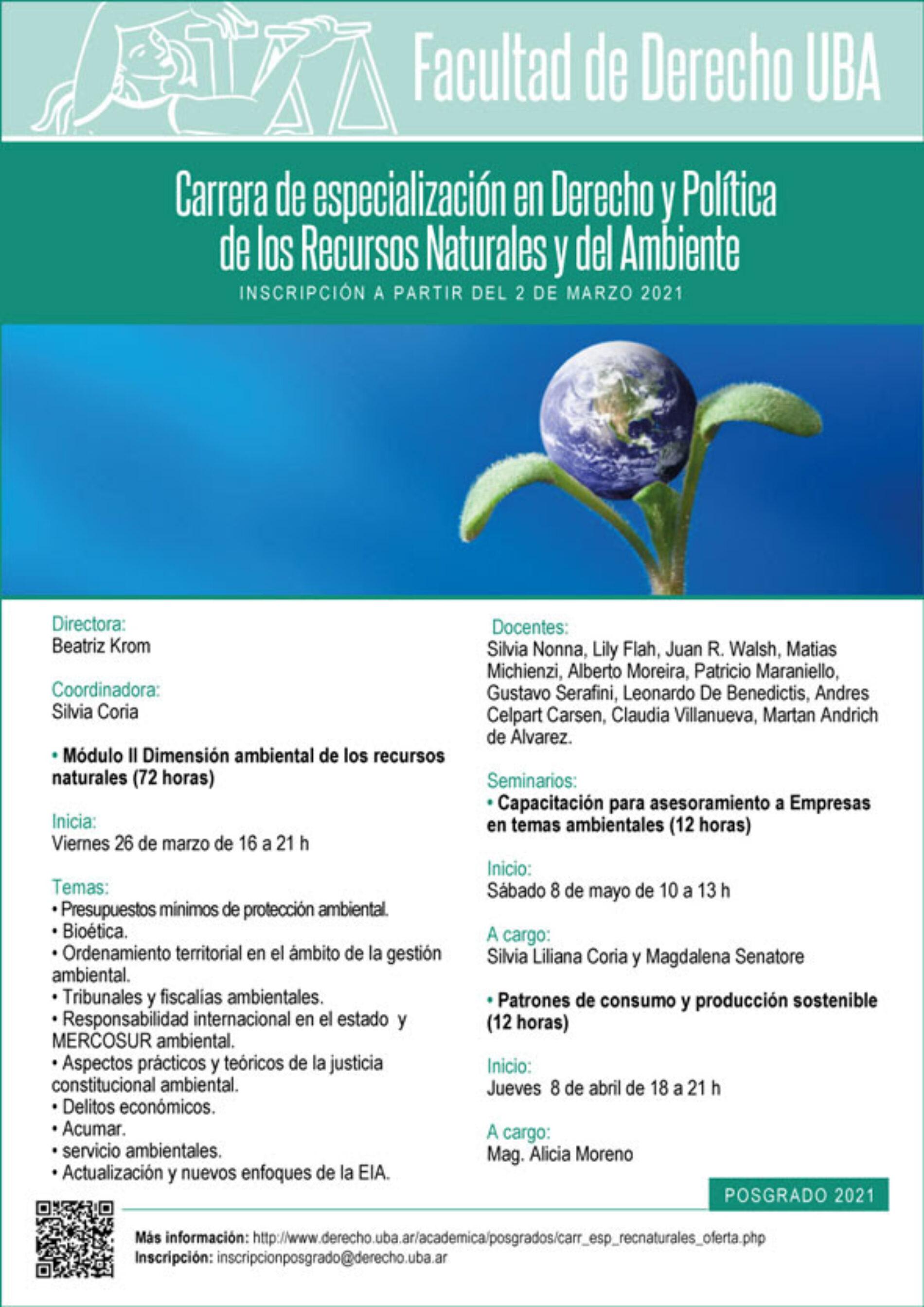 Carrera de especialización en Derecho y Política de los Recursos Naturales y del Ambiente.