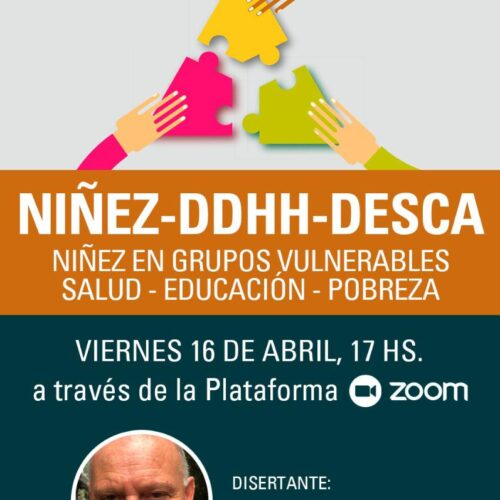 NIÑEZ, DDHH Y DESCA – Niñez en grupos vulnerables – salud, educación, pobreza.