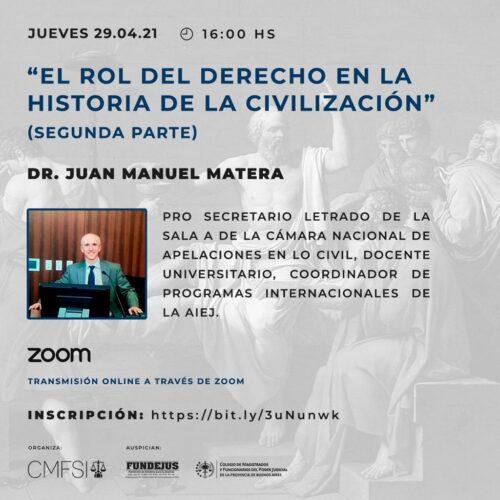 «El rol del derecho en la historia de la civilización» (segunda parte).