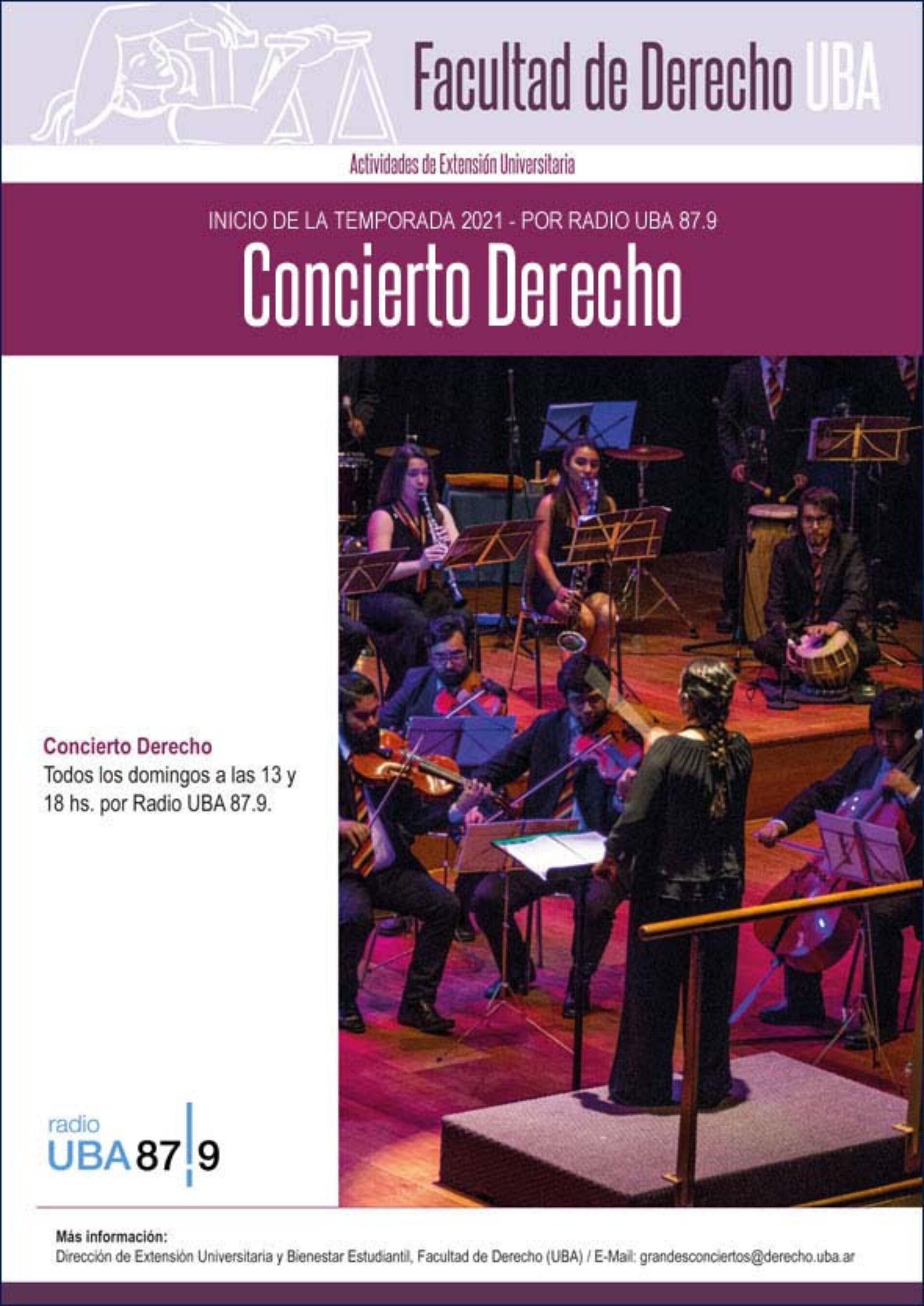 Inicio de la temporada 2021 de «Concierto Derecho», por Radio UBA 87.9