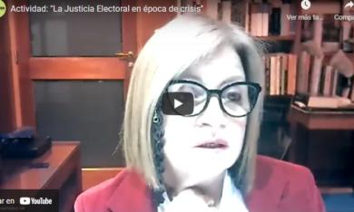 Actividad: «La Justicia Electoral en época de crisis»