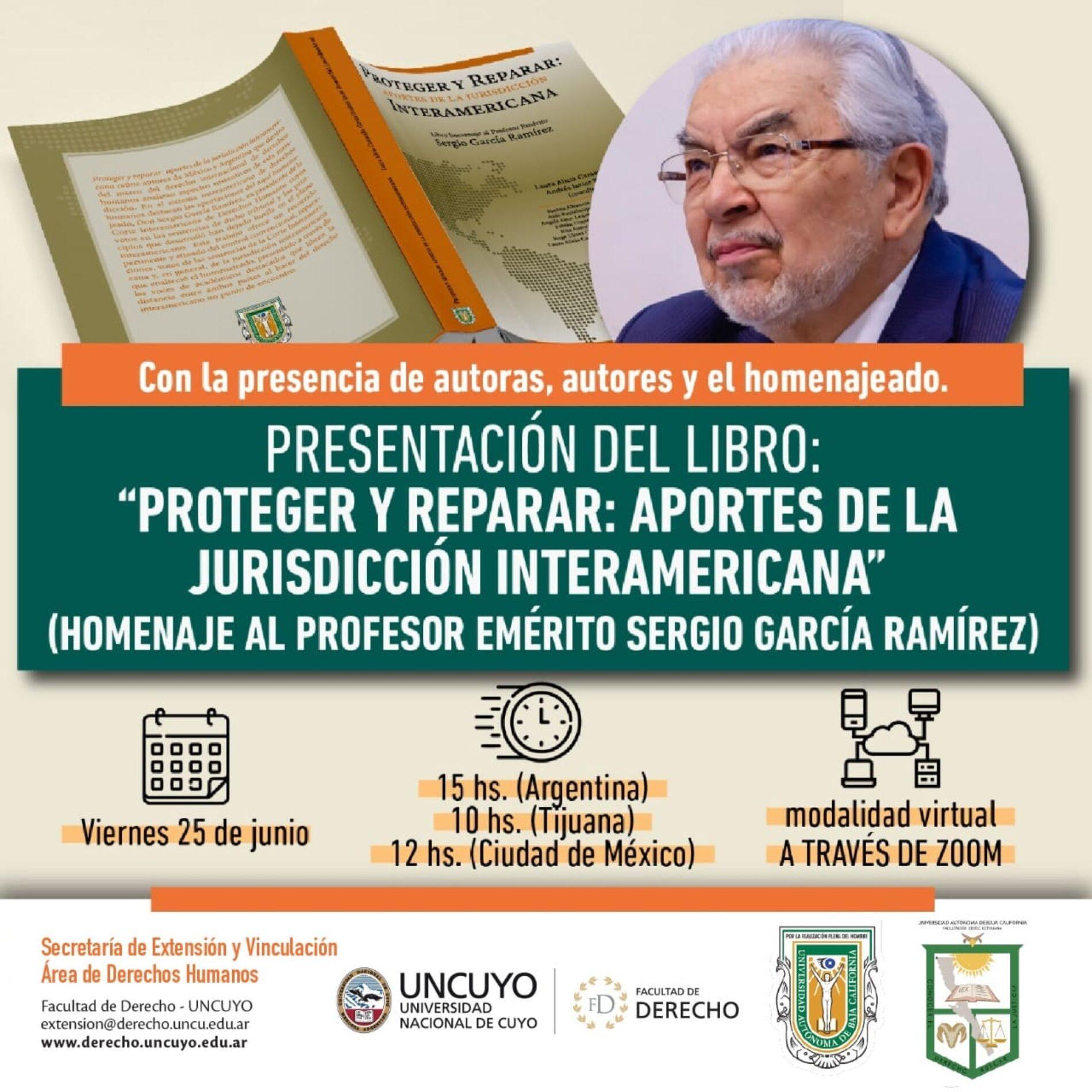 """Presentación del libro """"Proteger y Reparar: aportes de la jurisdicción interamericana"""" (homenaje al Prof. Emérito Sergio García Ramírez)"""