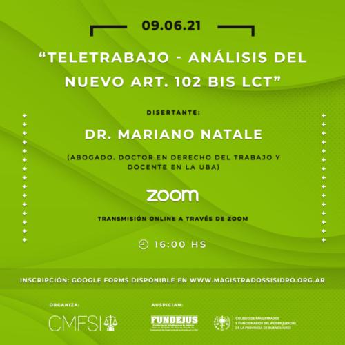 """Jornada """"TELETRABAJO – ANÁLISIS DEL NUEVO ART. 102 BIS. LCT""""."""