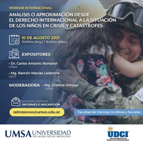 Webinar Internacional: «Análisis o aproximación desde el derecho internacional a la situación de los niños en crisis y catástrofes».