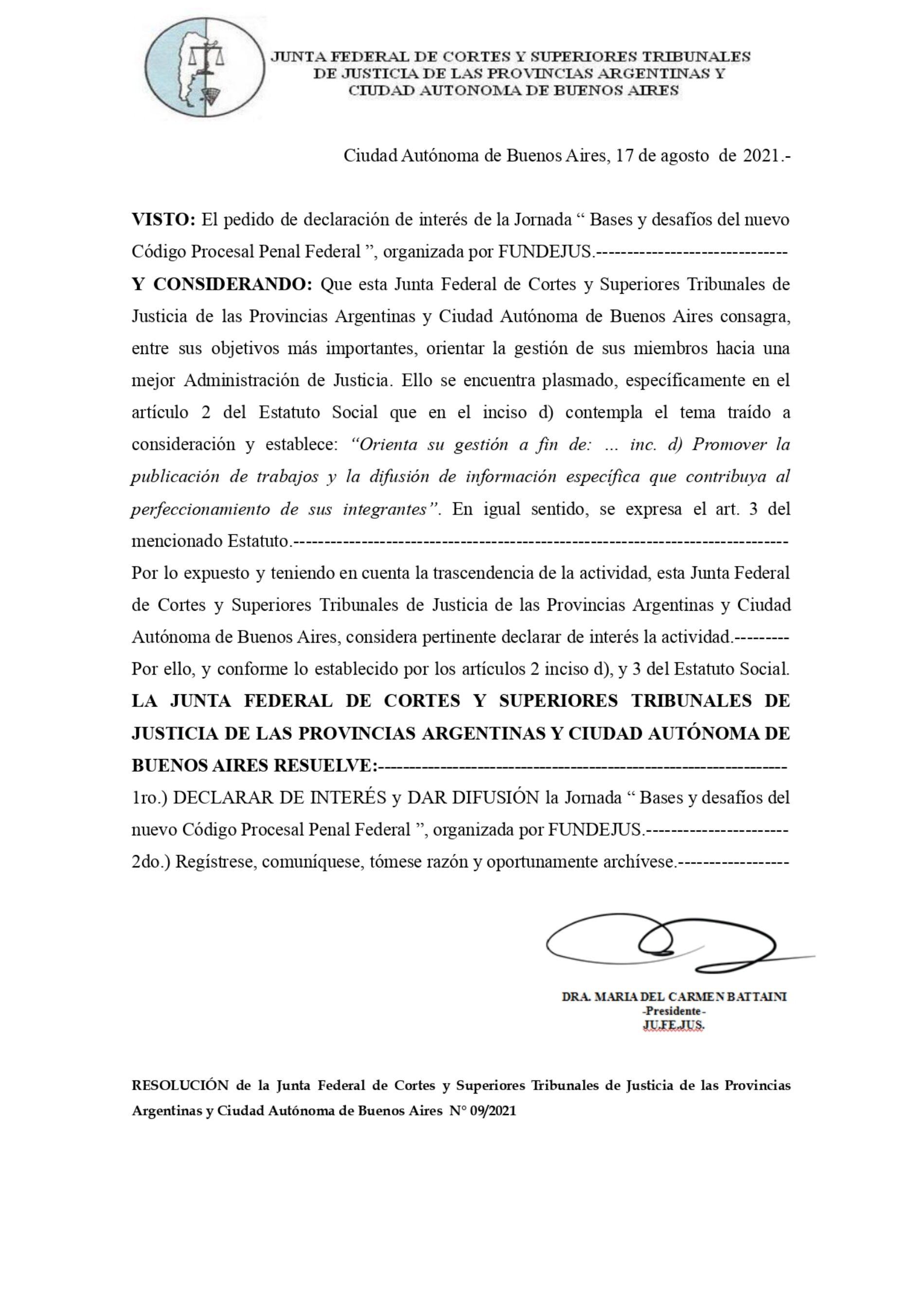 Declaración de interés – JU.FE.JUS (Res. 09/2021) – Actividad: «Bases y desafíos del nuevo Código Procesal Penal Federal».