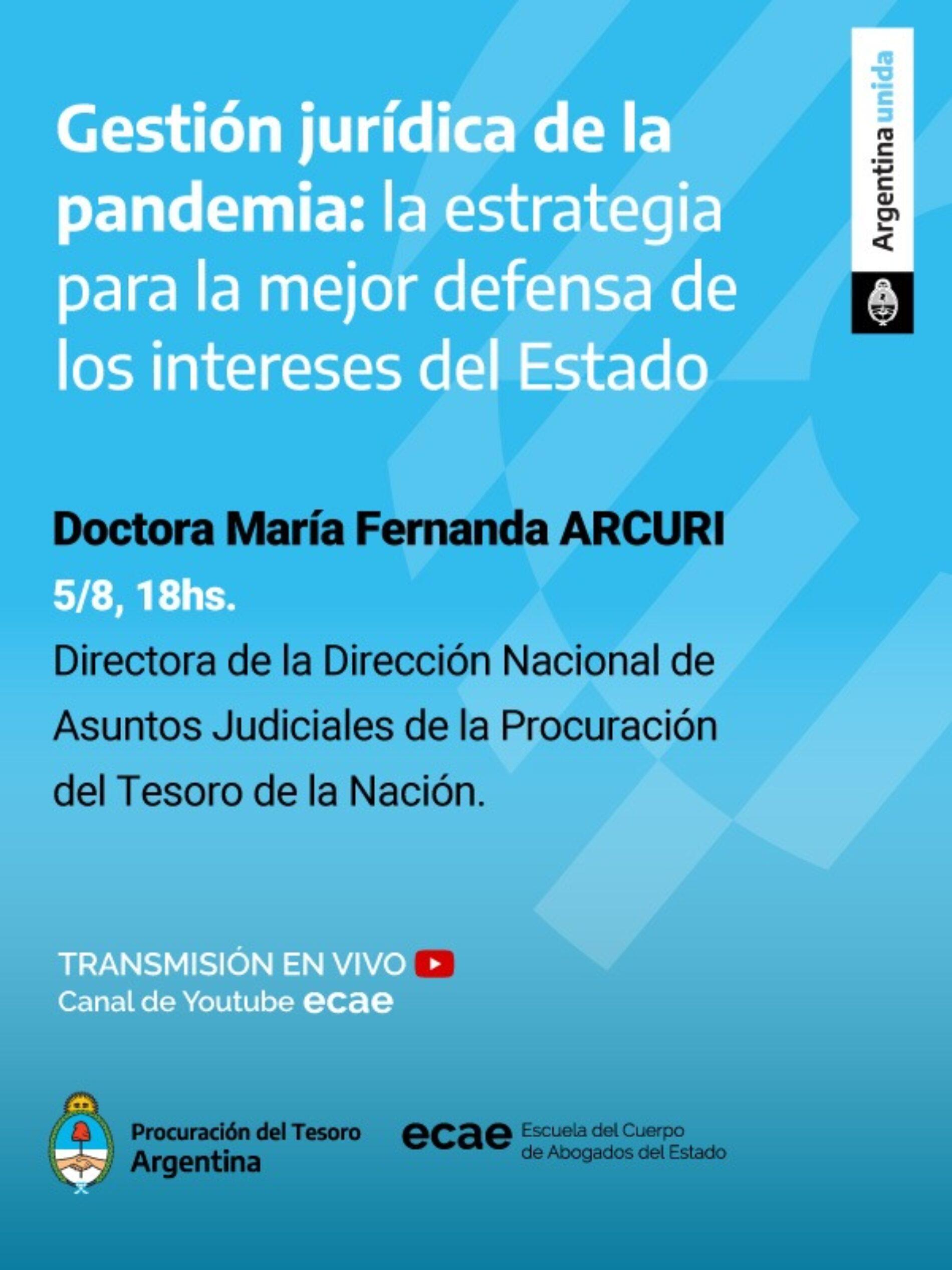 Actividad: Gestión jurídica de la pandemia: la estrategia para la mejor defensa de los intereses del Estado.