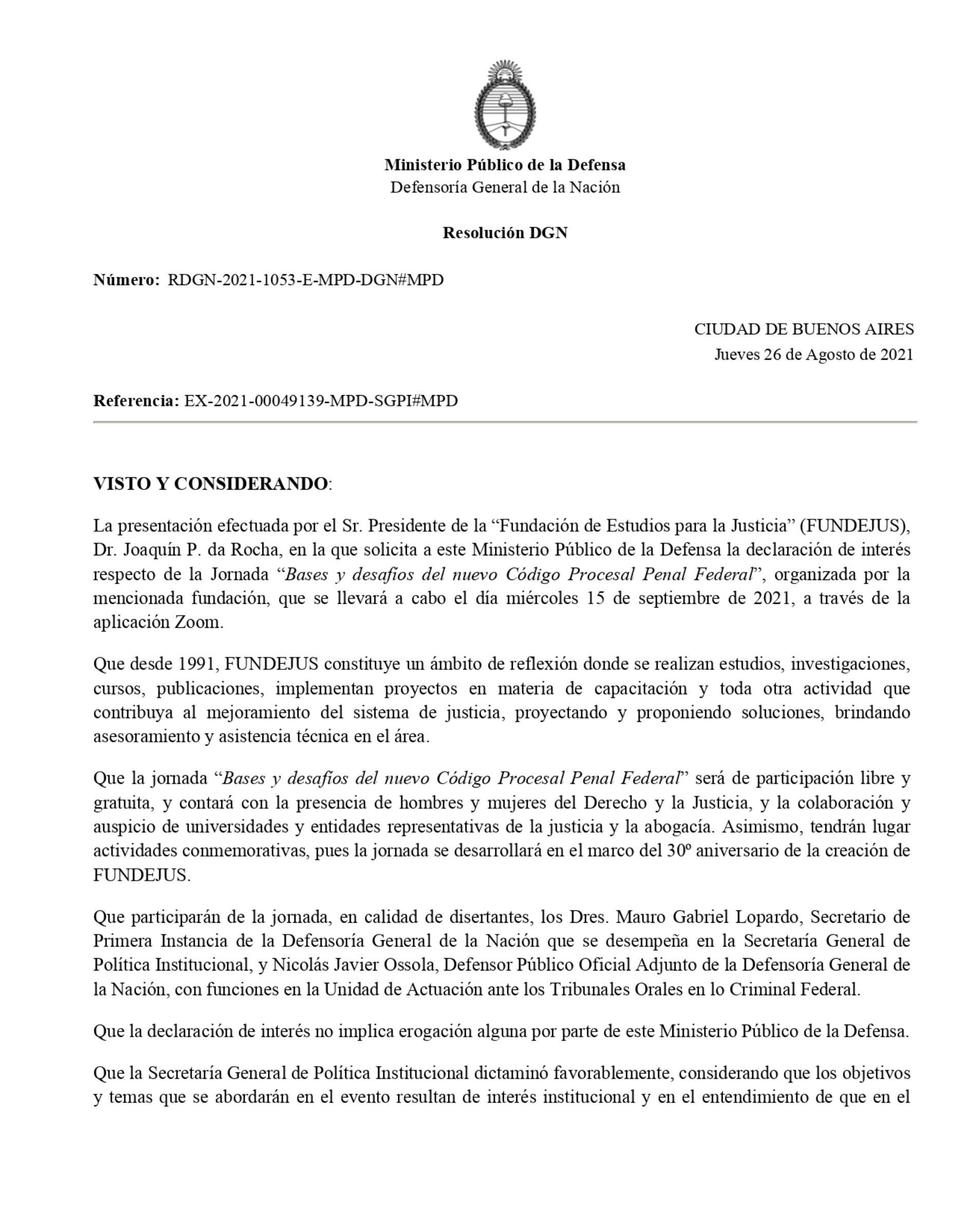 Declaración de interés – Defensoría General de la Nación (Res. 1053/21) – Actividad: «Bases y desafíos del nuevo Código Procesal Penal Federal».