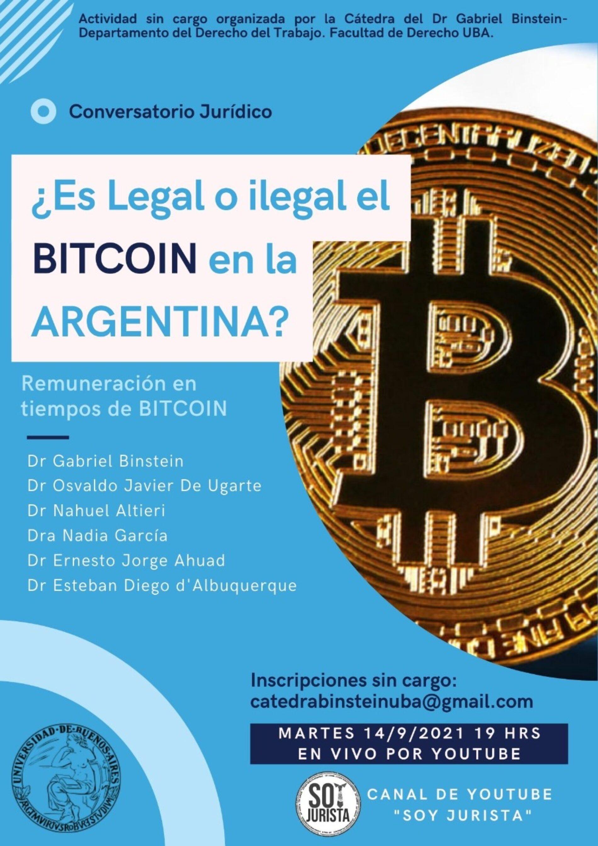 Conversatorio Jurídico: ¿Es legal o ilegal el Bitcoin en la Argentina?