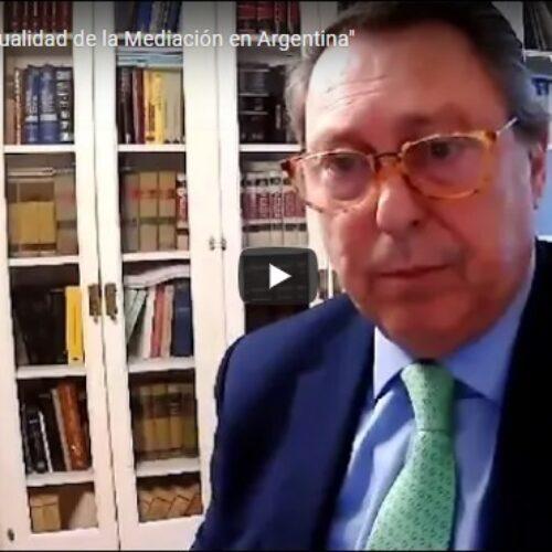 Actividad: «Actualidad de la Mediación en Argentina»